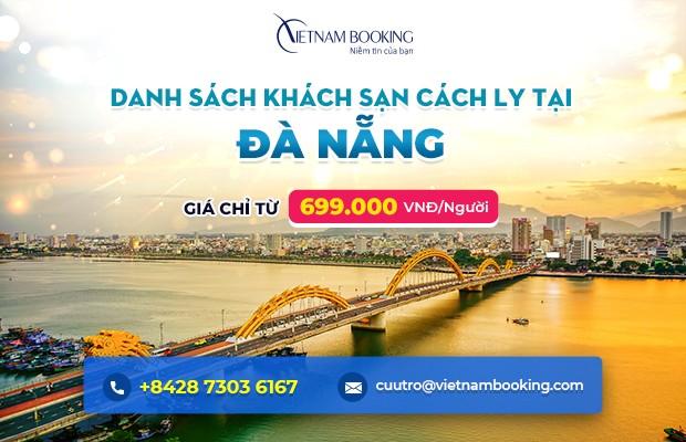 Đặt khách sạn cách ly tại Đà Nẵng – Danh sách và bảng giá chi tiết